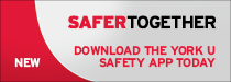 New: Safer Together - Download the YORKU Safety App today